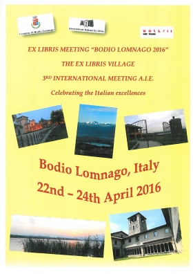 3RD INTERNATIONAL EX LIBRIS MEETING - BODIO LOMNAGO 2016 - Associaz. Italiana Ex libris